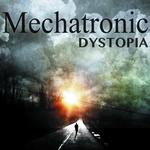Mechatronic - Dystopia