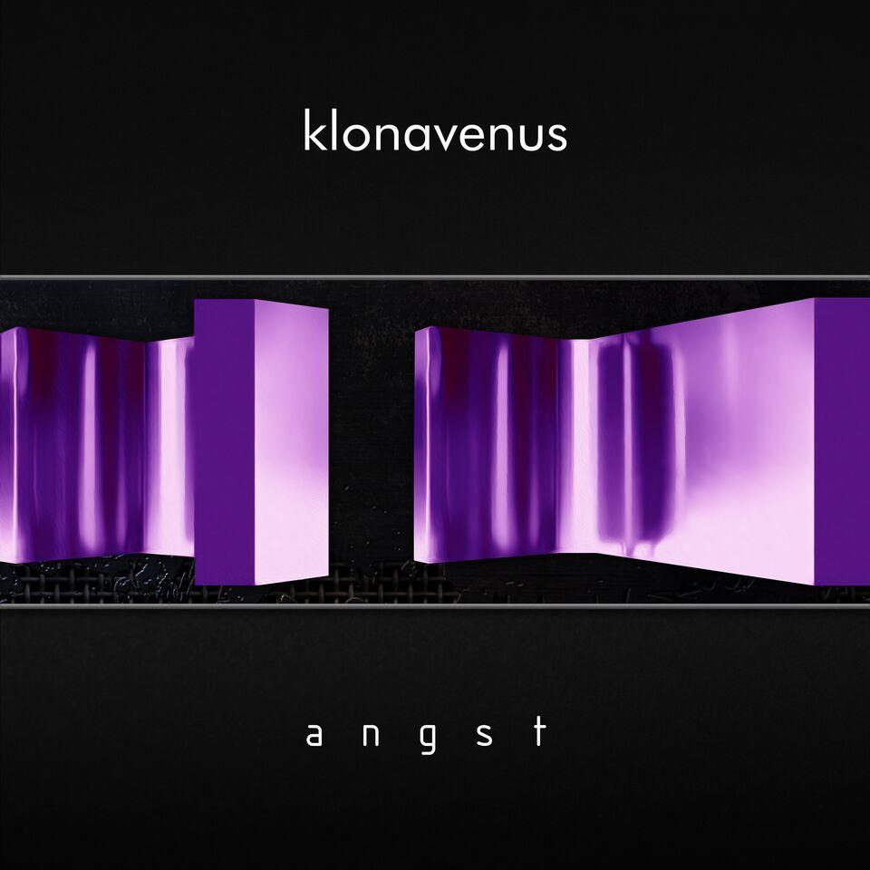 KLONAVENUS – Angst