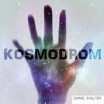 GIMME SHELTER - Kosmodrom