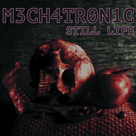 MECHATRONIC – Still Life