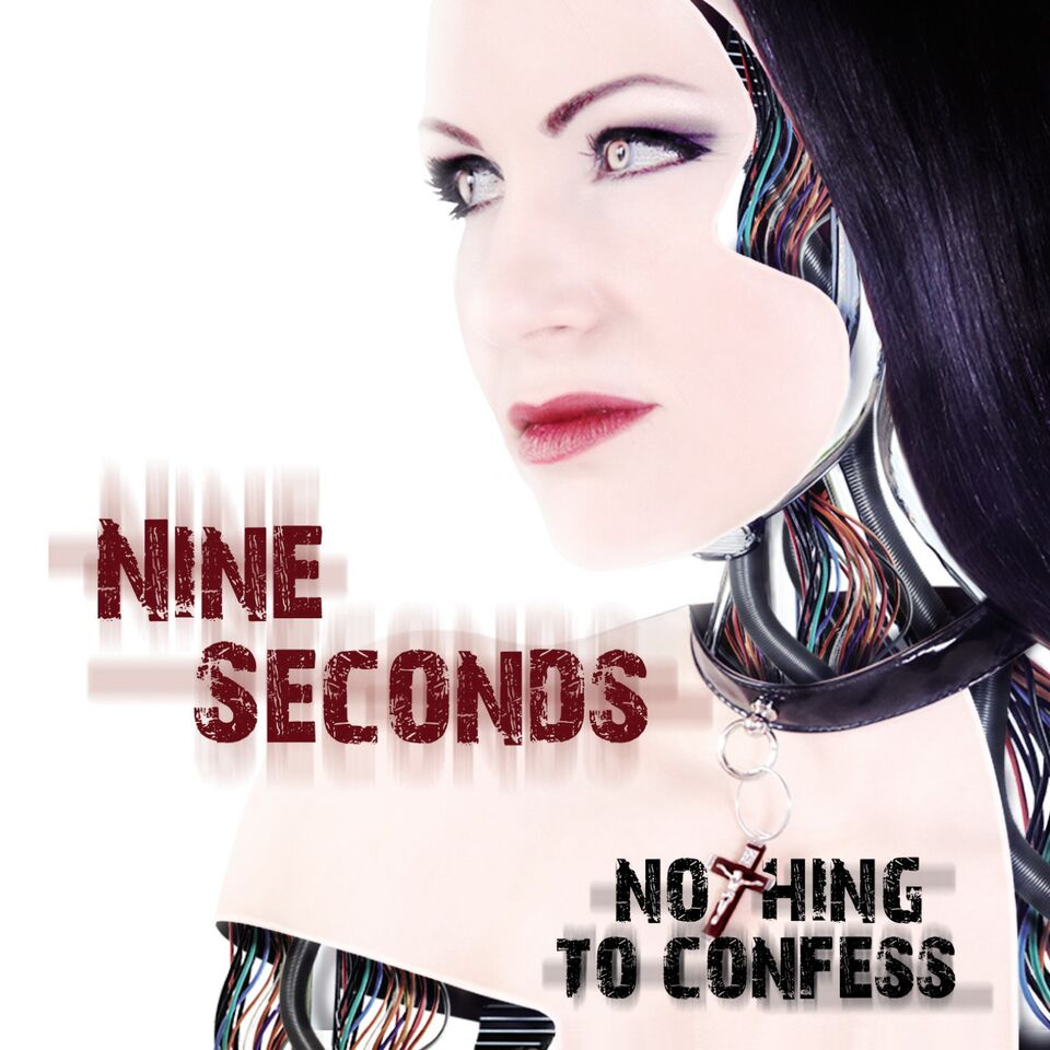 NINE SECONDS – Nothing To Confess